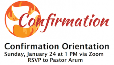 Confirmation Orientation, Sun, Jan 24, 1 pm
